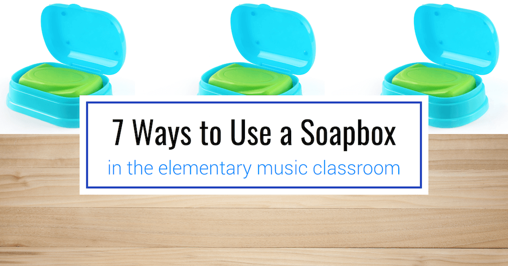 7 Ways to use Soapbox Storage in the Elementary Music Classroom