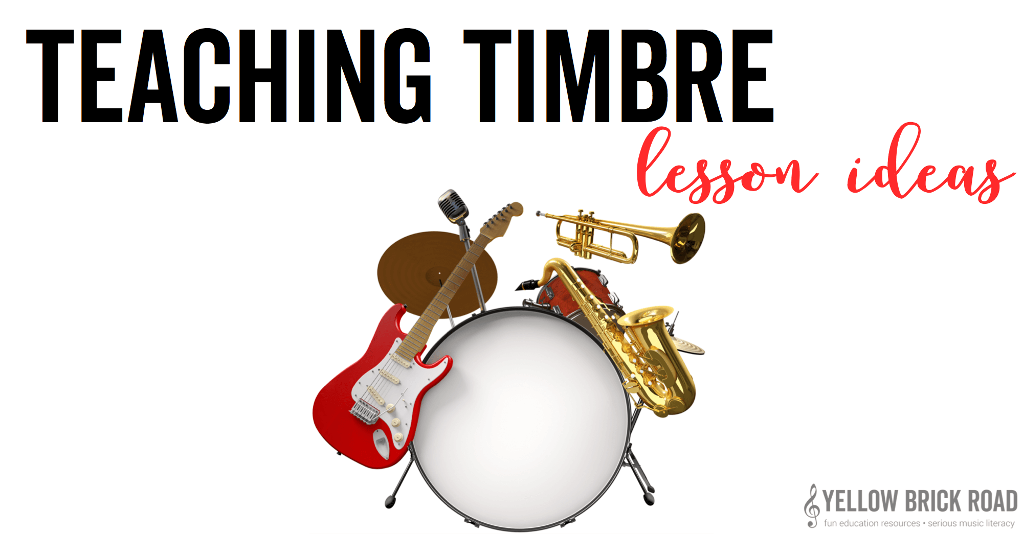 Teaching Timbre in Elementary Music