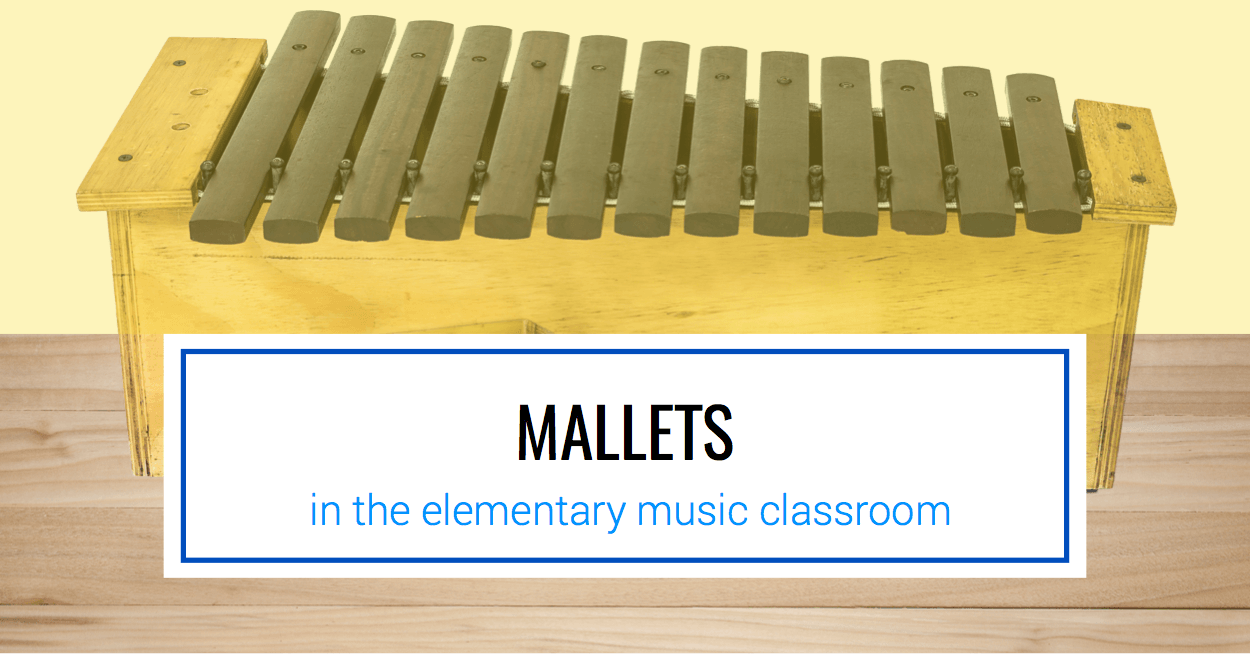 Mallets in the Elementary Music Classroom