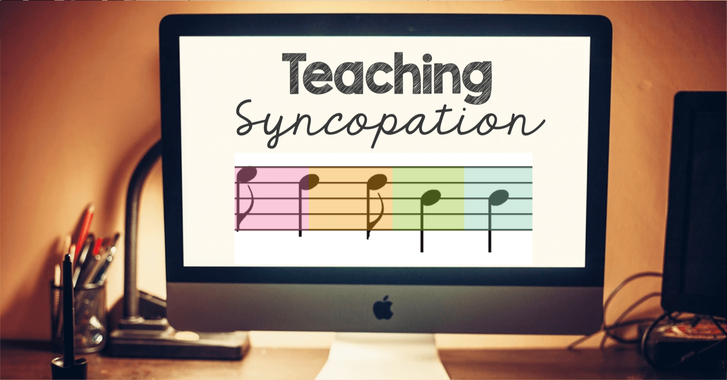 Teaching Syncopation: part two