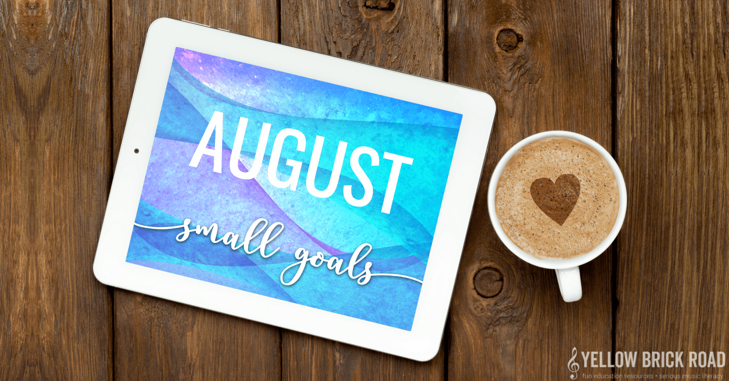 August: small goals