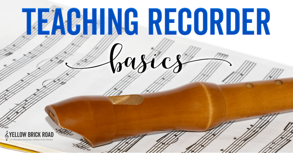 Teaching Recorder Basics
