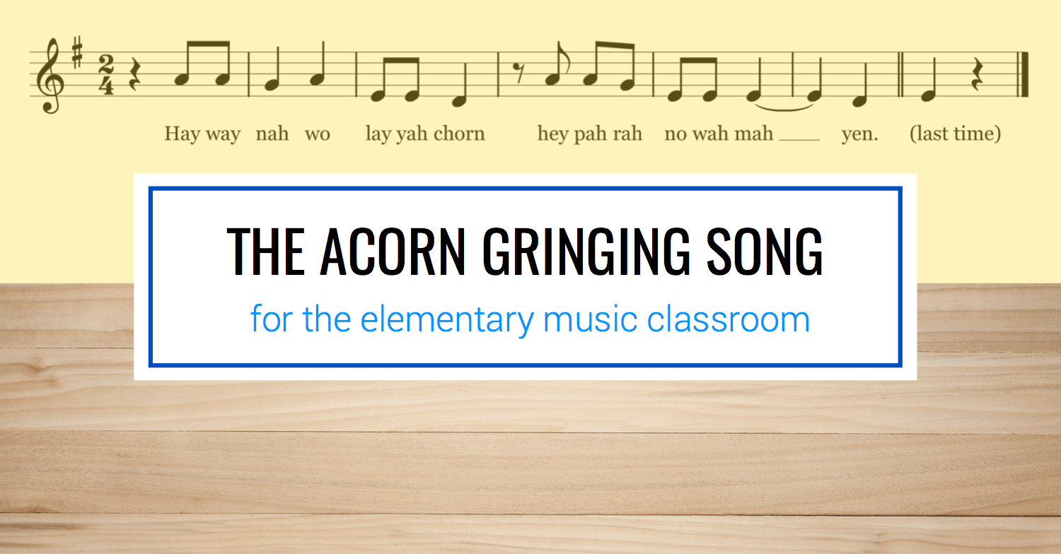 The Acorn-Grinding Song