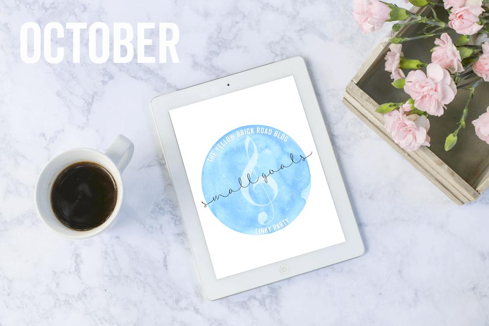 October Small Goals