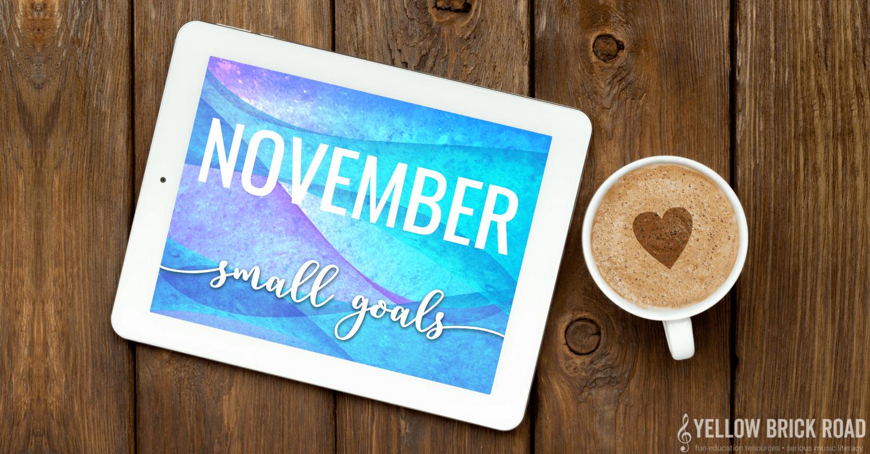 November Small Goals