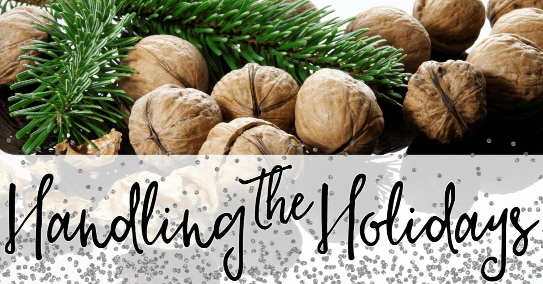 Handling the Holidays