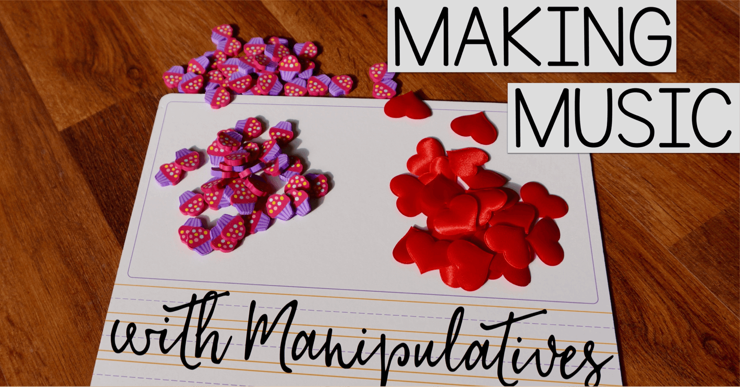 Making Music with Manipulatives