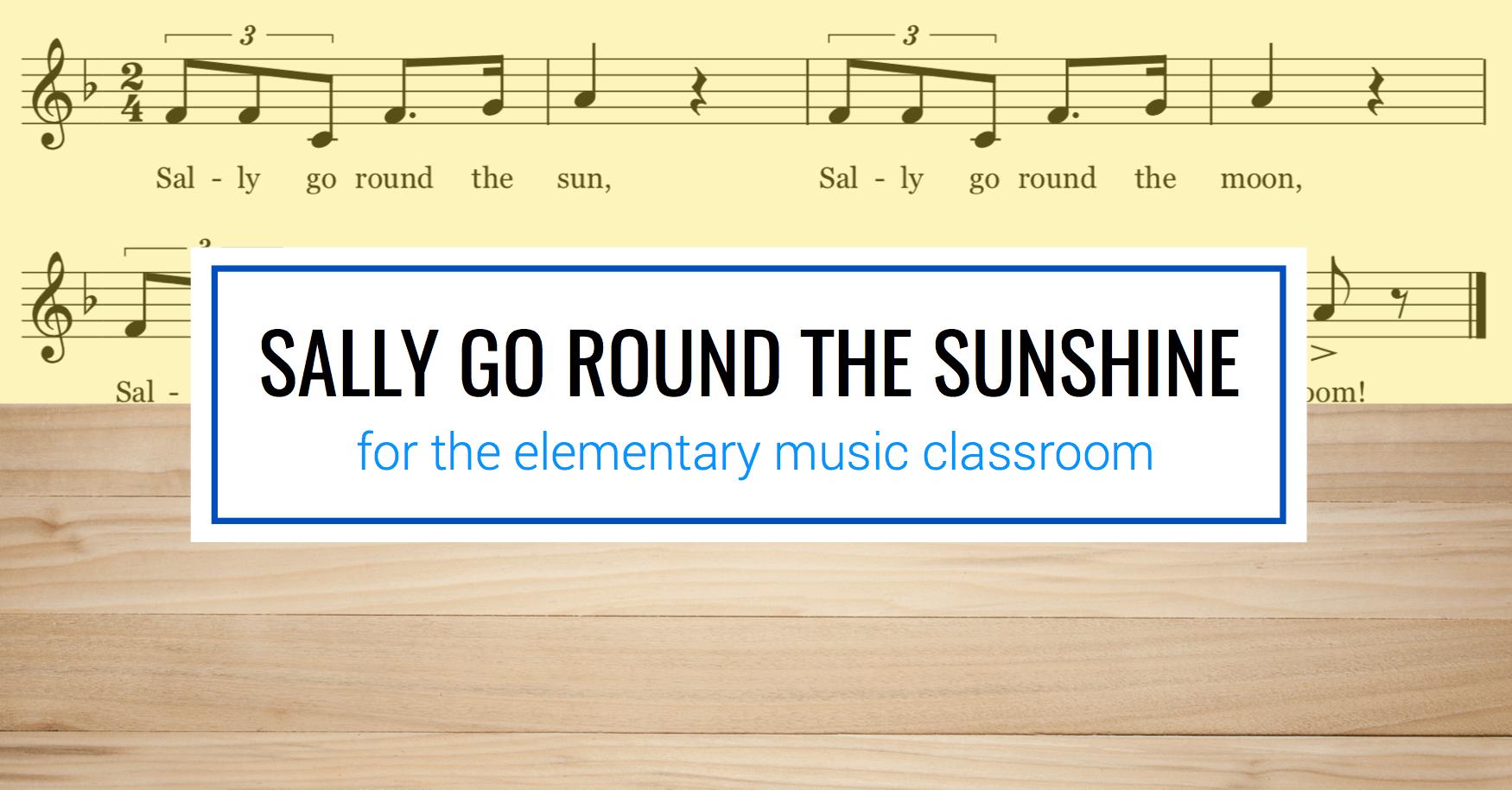 Sally Go Round the Sunshine