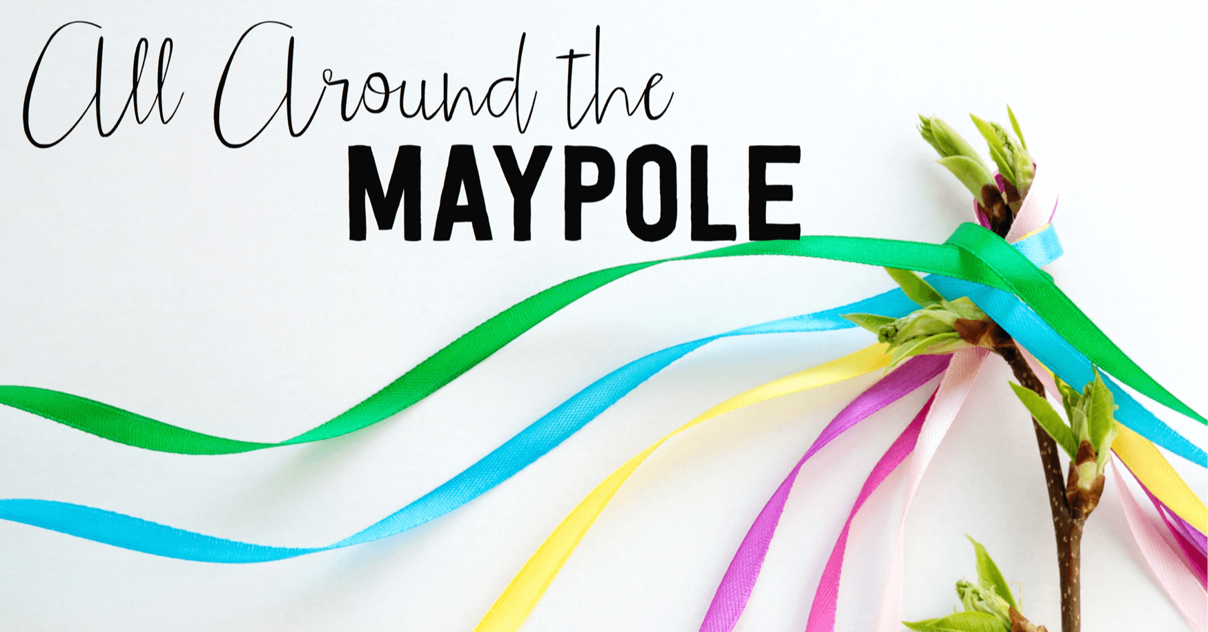 All Around the Maypole