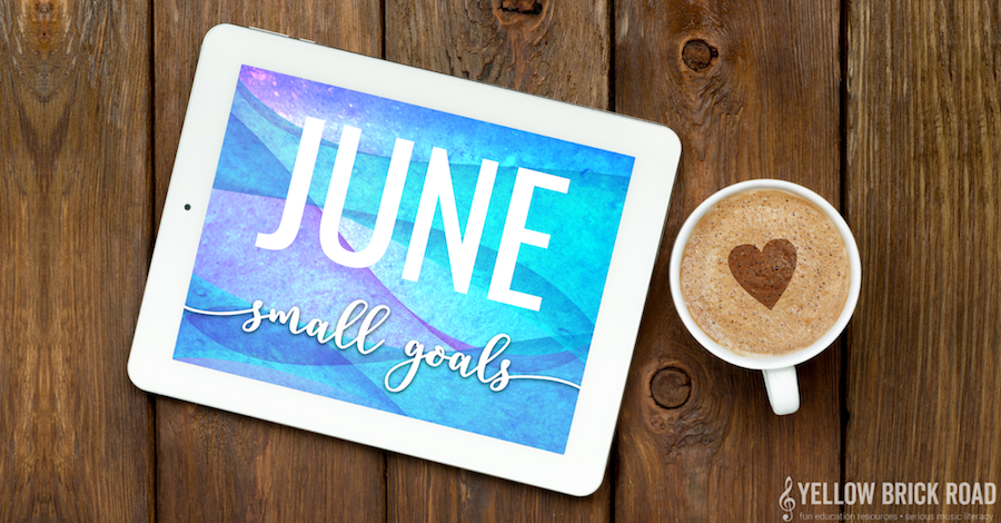 June Small Goals