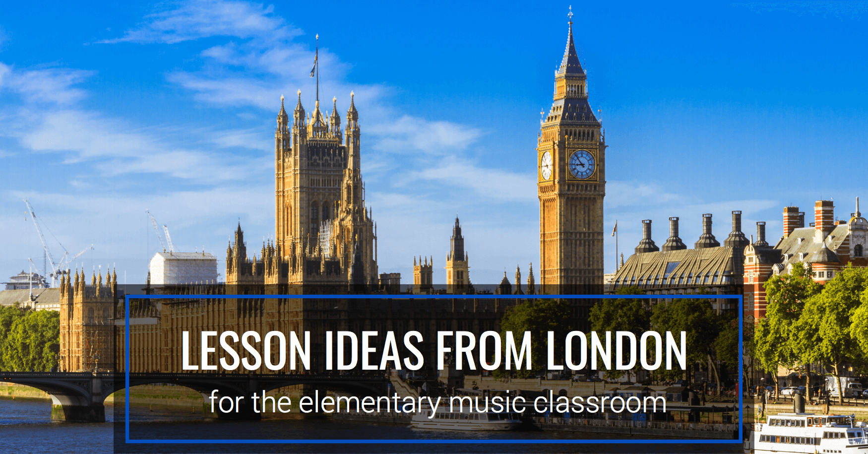 Lesson Ideas from London