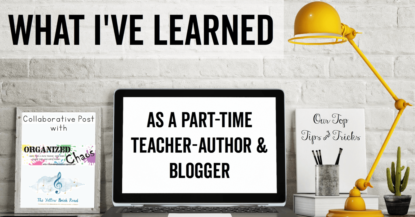 What I've Learned as a Full-Time Teacher-Author and Blogger