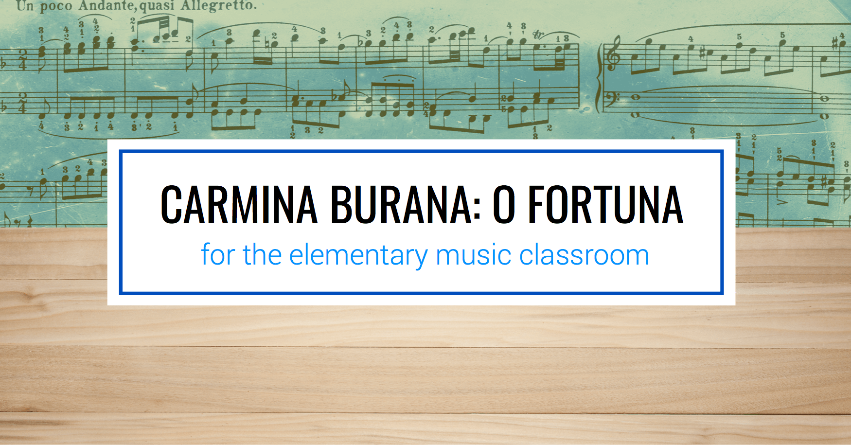 Incorporating Art Music: Carmina Burana: O Fortuna