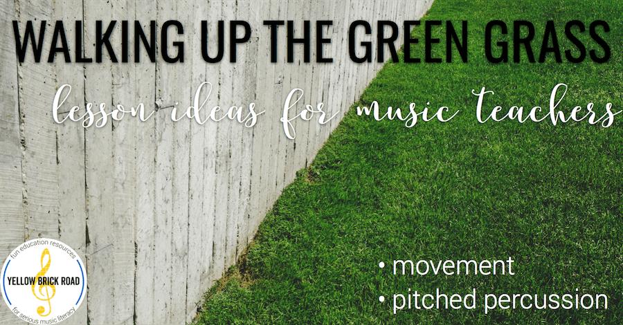 Walking Up the Green Grass
