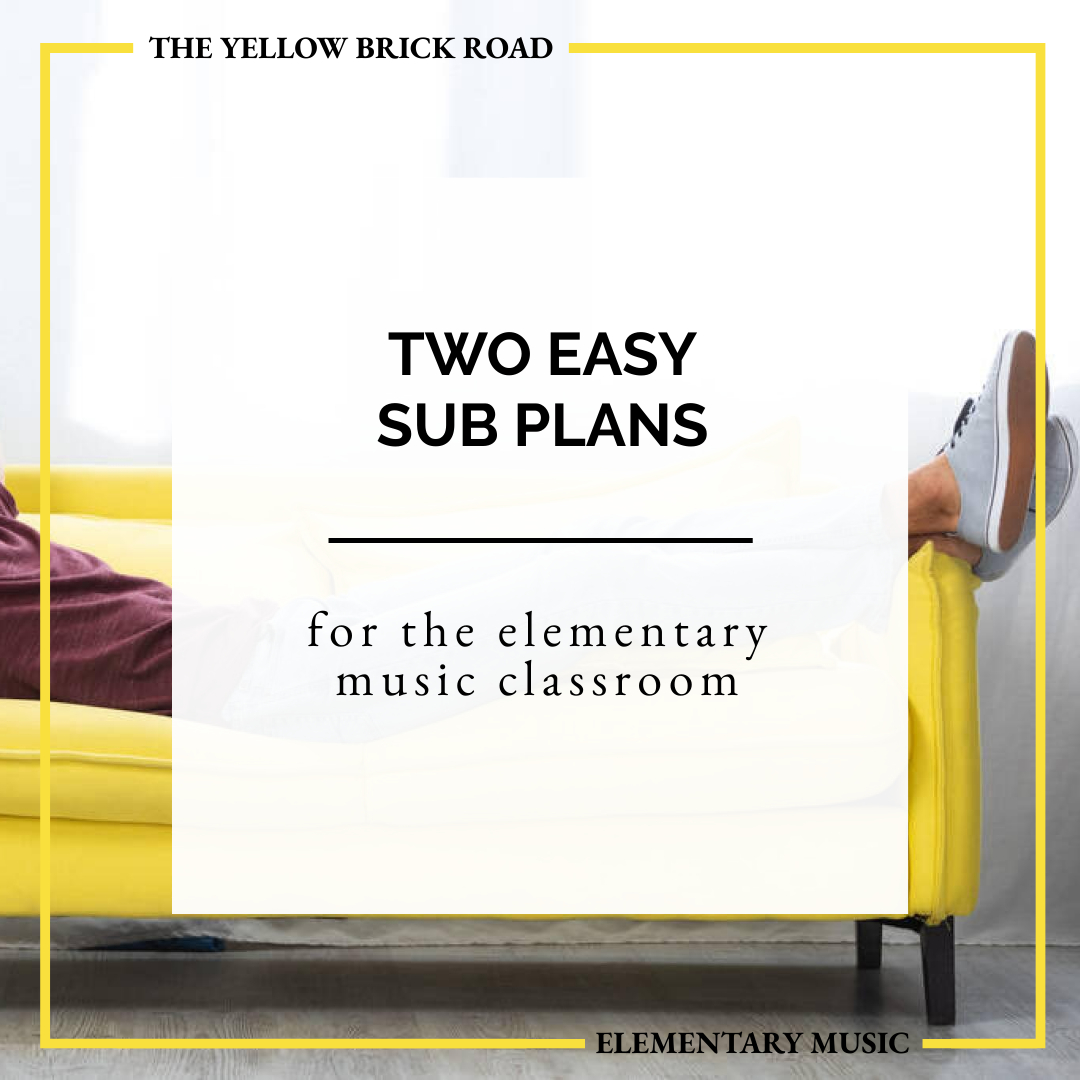 Two Easy Sub Plans for Music Teachers