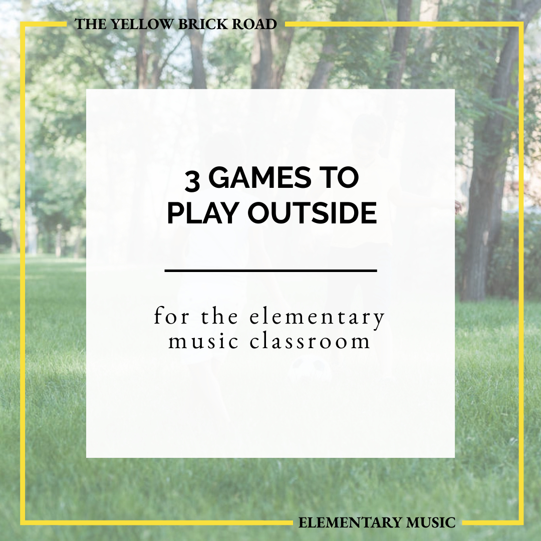 3 Elementary Music Games to Play Outside