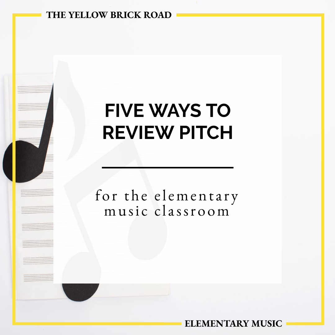 5 Ways to Review Pitch in Elementary Music
