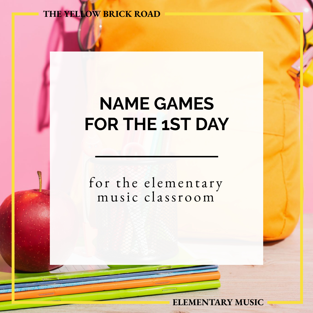 Name Games for the First Day in Music Class