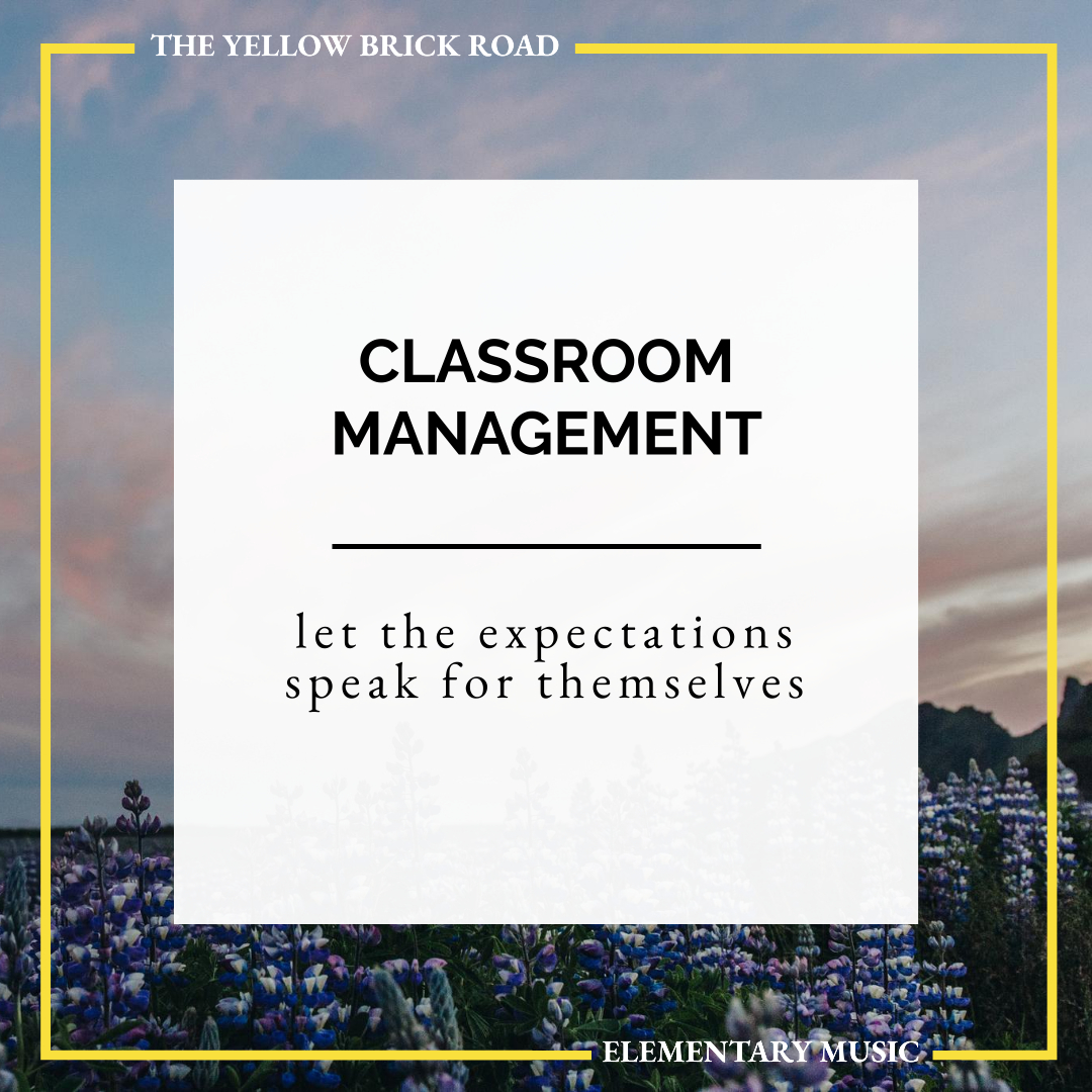 Classroom Management Tips for Elementary Music: let the expectations speak