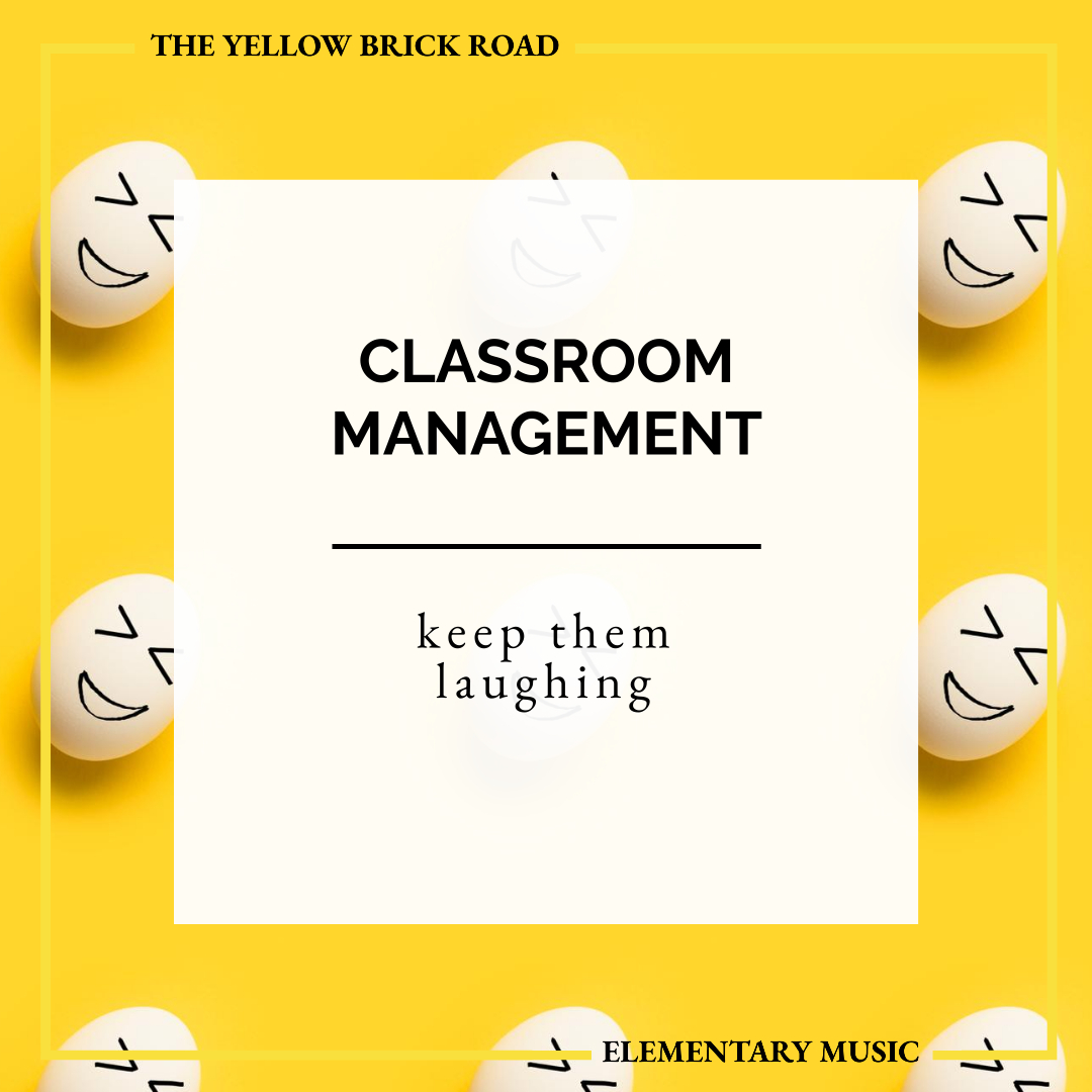 Classroom Management Tips for Elementary Music: keep them laughing