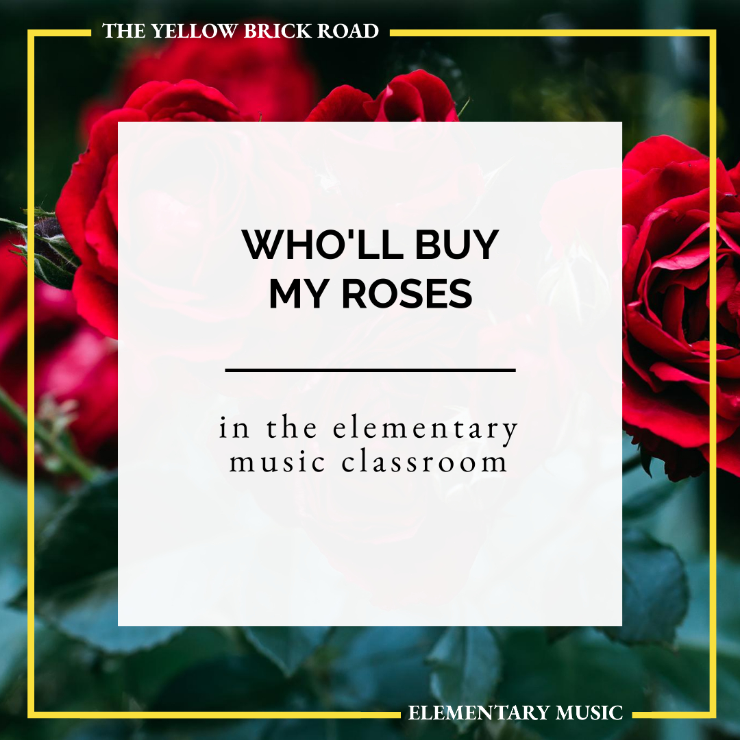 Who'll Buy My Roses: a canon for the elementary music classroom