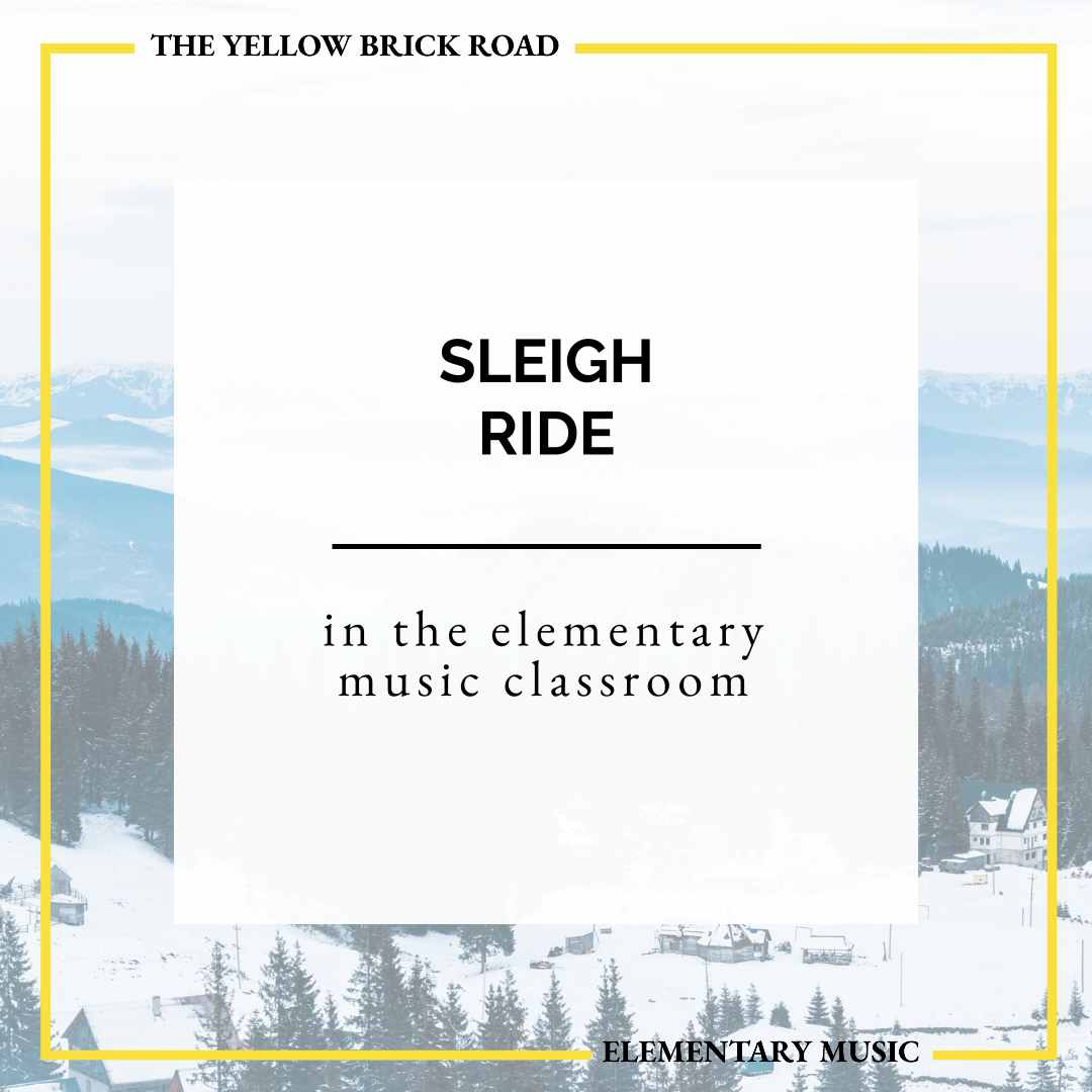 Sleigh Ride in the Elementary Music Classroom