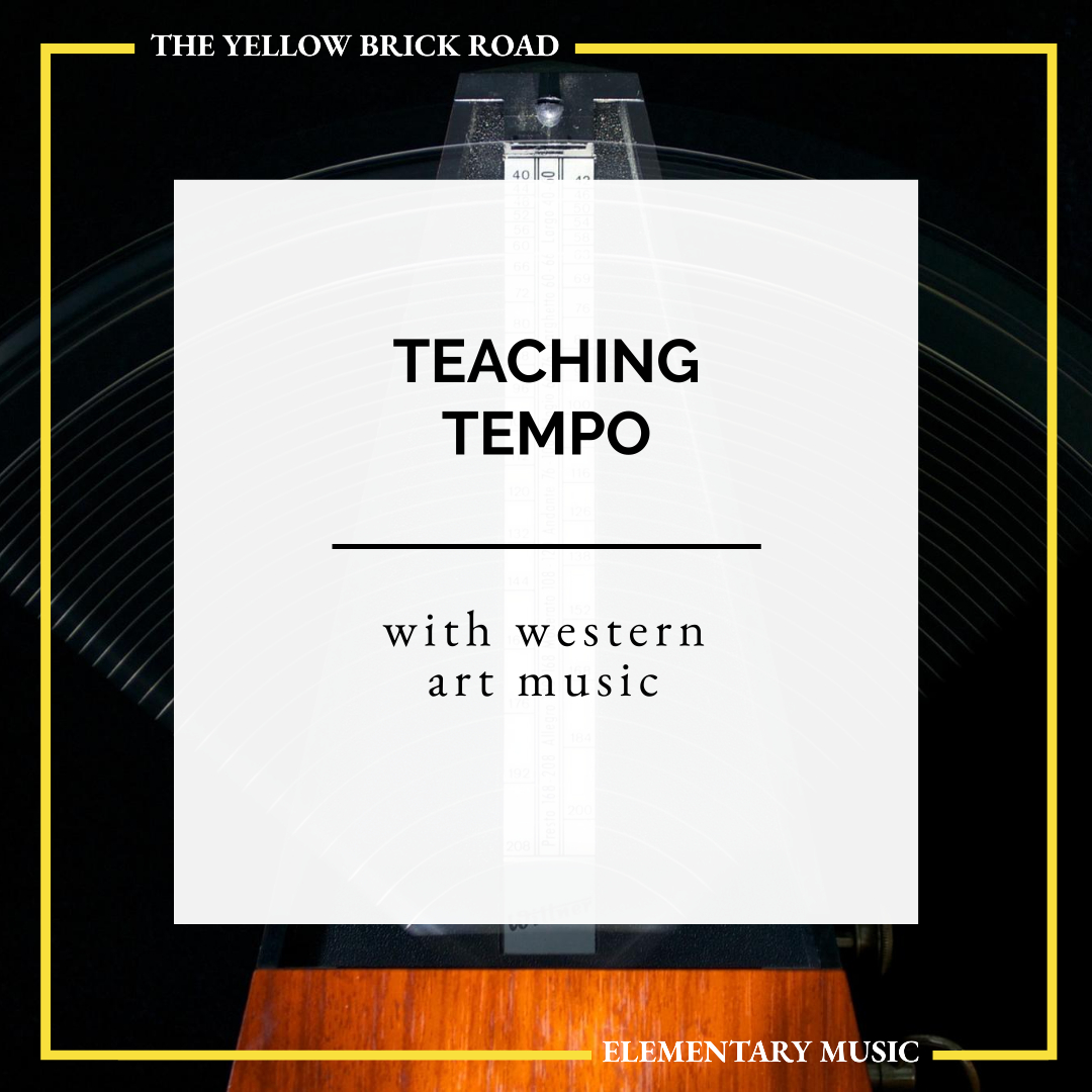 Teaching Tempo with Art Music