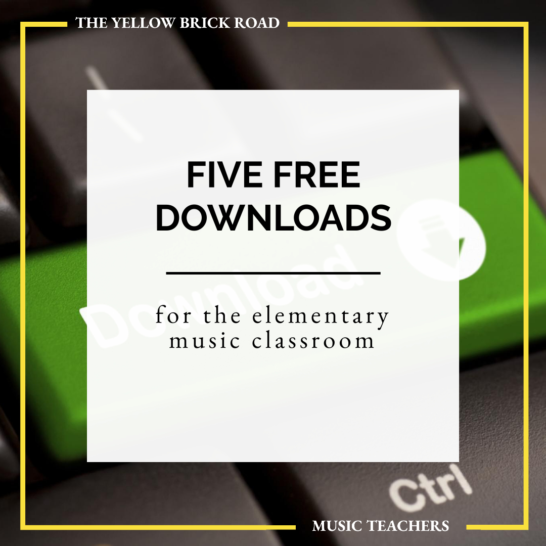 Five Free Downloads for the Elementary Music Classroom