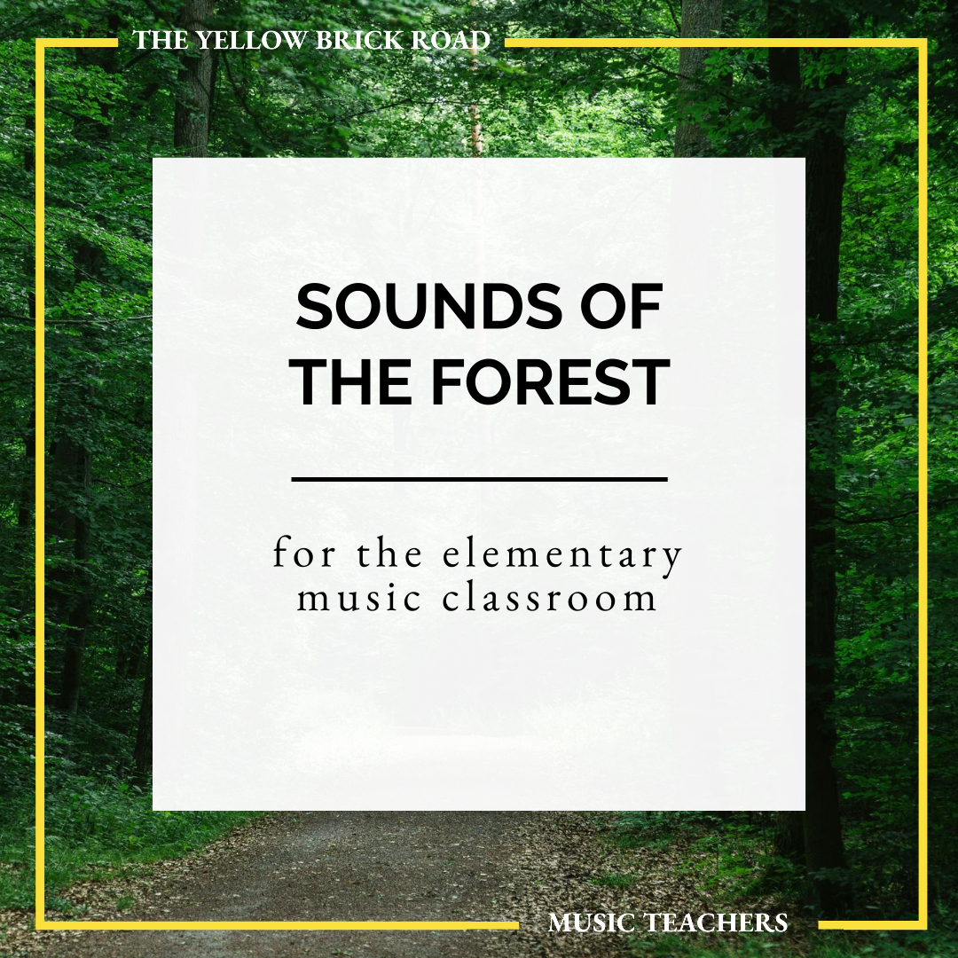 Sounds of the Forest for the Elementary Music Classroom