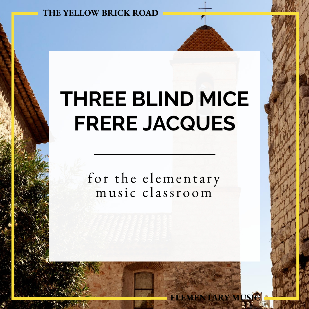 Partner Song with Three Blind Mice & Frére Jacques