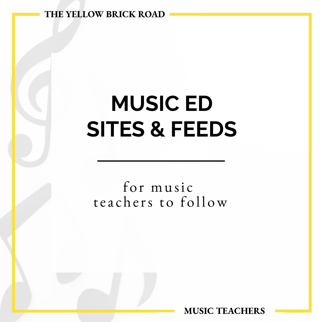 Music Education Websites and Feeds I Follow