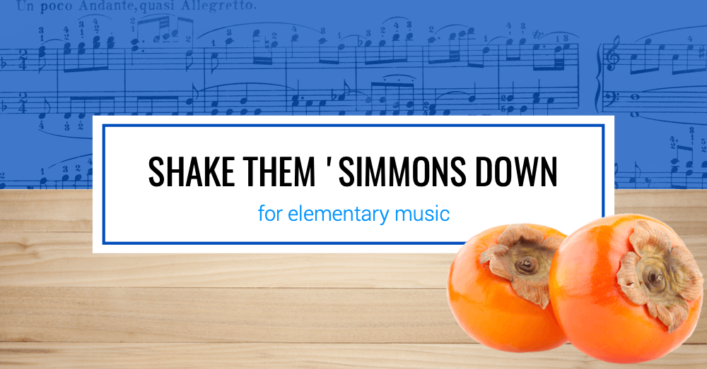 Shake Them 'Simmons Down for the Elementary Music Classroom