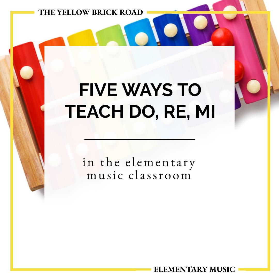 5 Ways to Teach Do, Re, and Mi