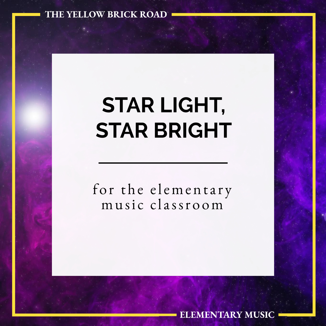 Star Light, Star Bright for the Elementary Music Classroom