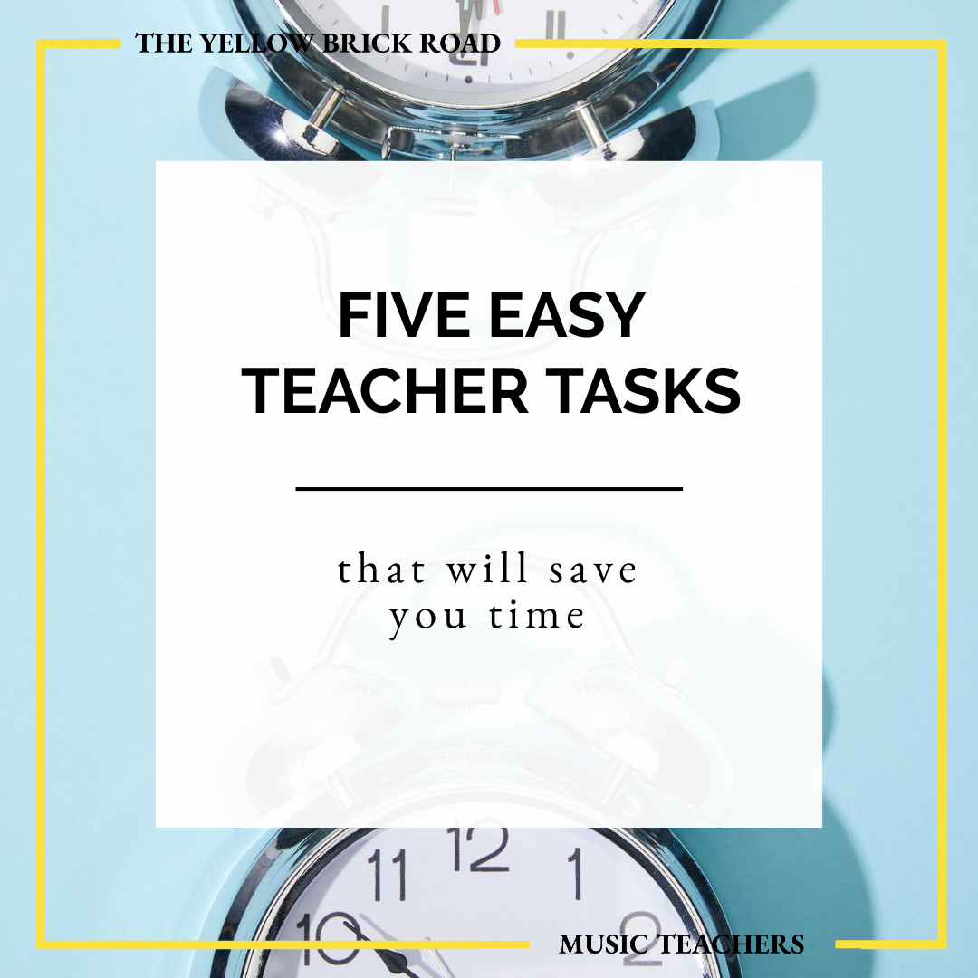 5 Easy Teacher Tasks That Will Save You Time
