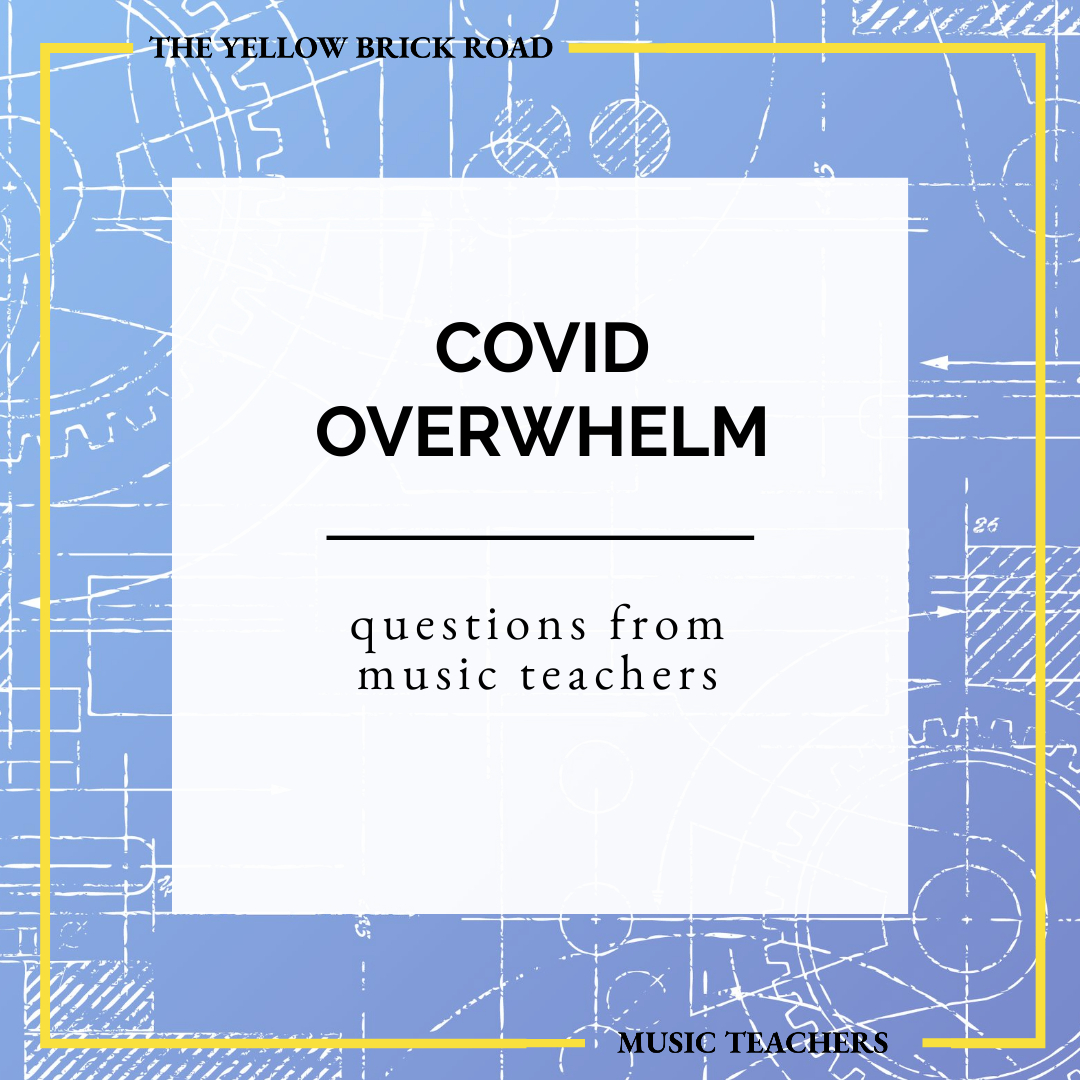 COVID-19 Overwhelm & Questions