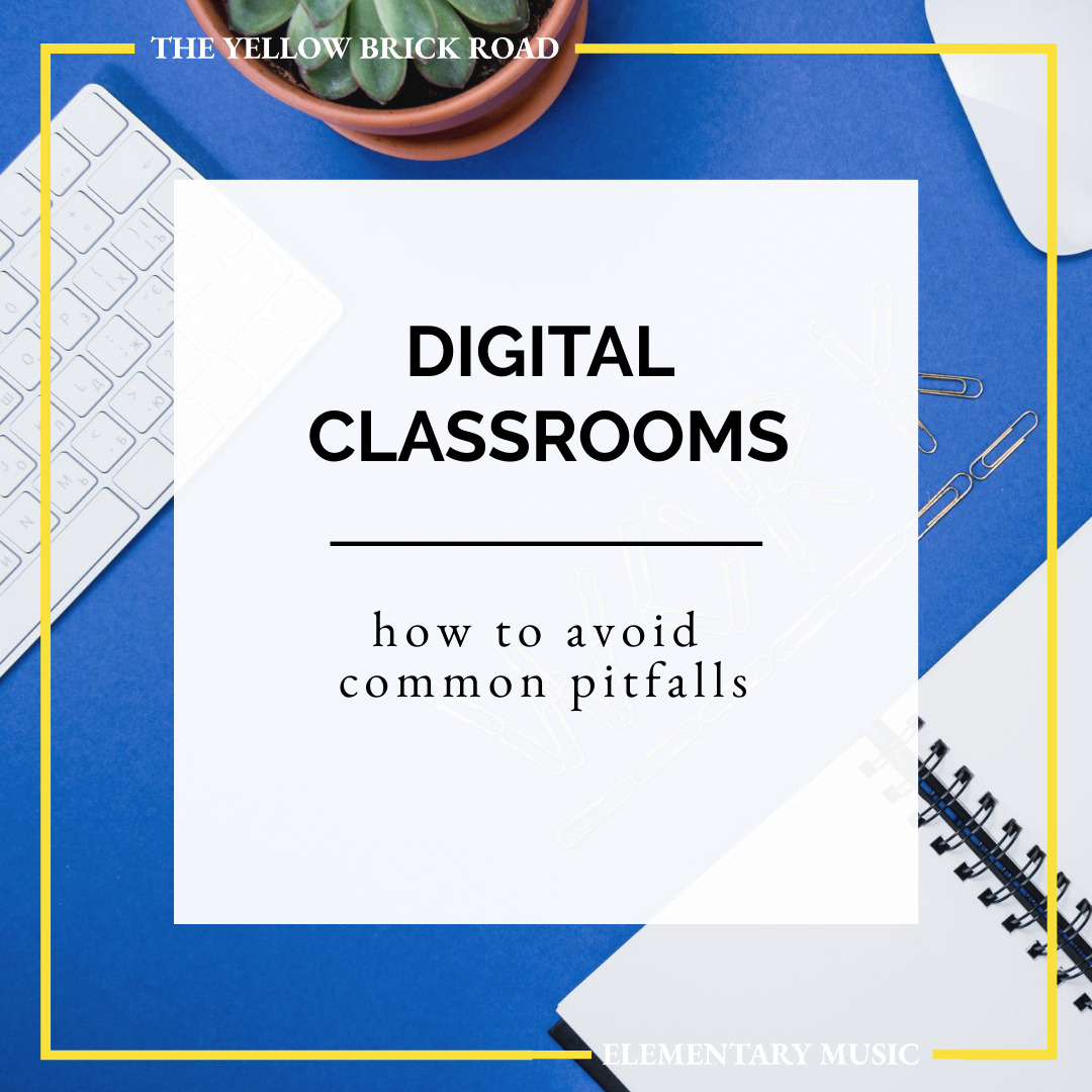 How to Create a Digital Classroom and Avoid Common Pitfalls