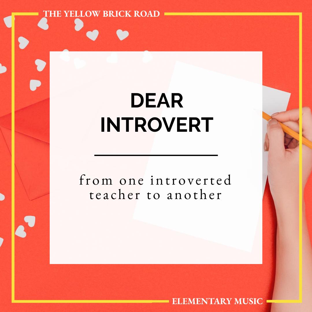 Dear Introverted Music Teacher