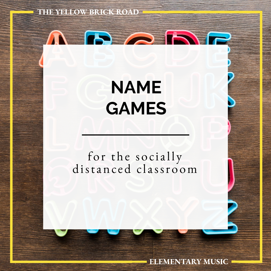 Name Games for a Socially Distanced Music Class