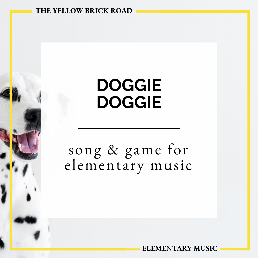 Doggie, Doggie in the Elementary Music Classroom