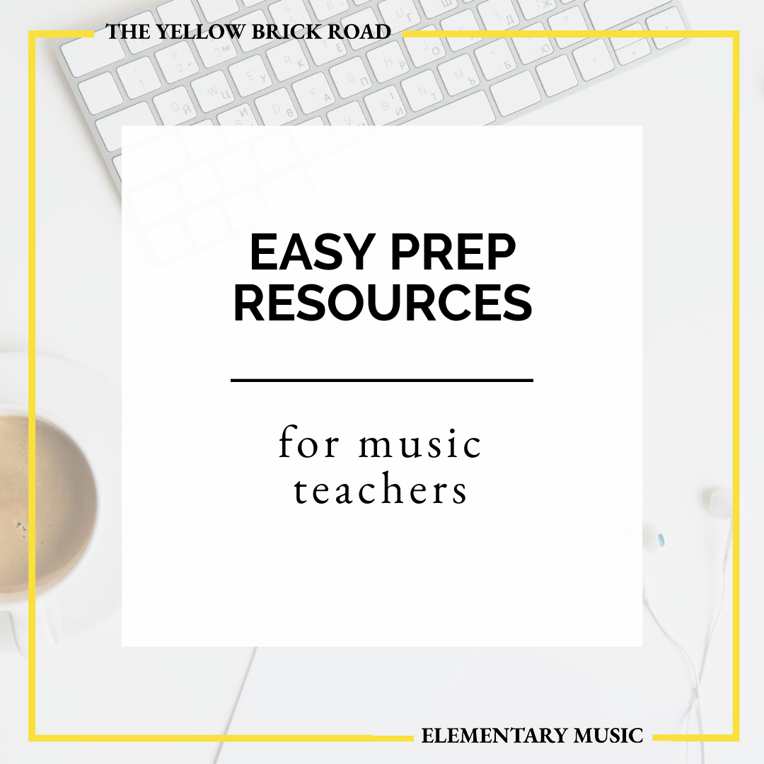 Easy Prep Resources for Music Teachers