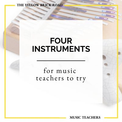 4 New Instruments to Try for Music Teachers