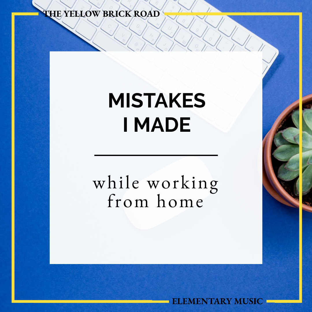 Mistakes I Made While Working From Home