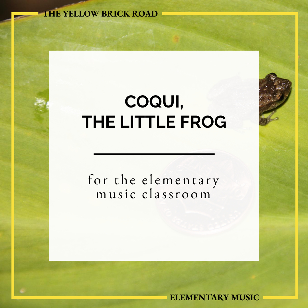 Coquí, the Little Frog for the Elementary Music Classroom