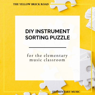 DIY Instrument Sorting Puzzle for the Elementary Music Classroom